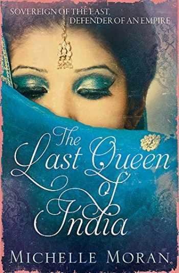 9781784291105-1784291102-The Last Queen of India