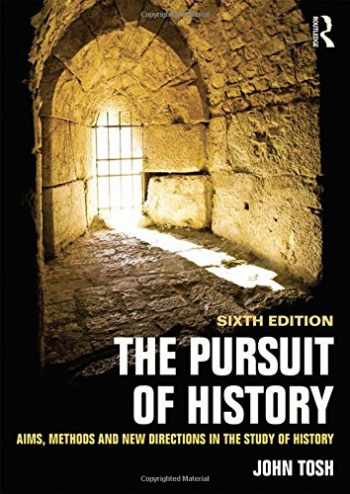 9781138808072-1138808075-The Pursuit of History: Aims, methods and new directions in the study of history