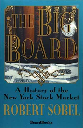 9781893122666-1893122662-The Big Board: A History of the New York Stock Market