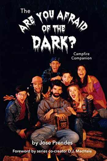 9781593939892-1593939892-The Are You Afraid of the Dark Campfire Companion