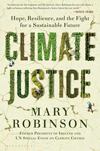 9781635575927-1635575923-Climate Justice: Hope, Resilience, and the Fight for a Sustainable Future