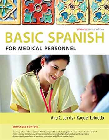 9781285052182-1285052188-Basic Spanish for Medical Personnel, Enhanced 2nd Edition