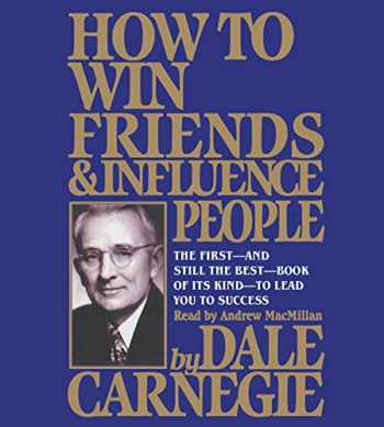 9781508241881-1508241880-How To Win Friends And Influence People