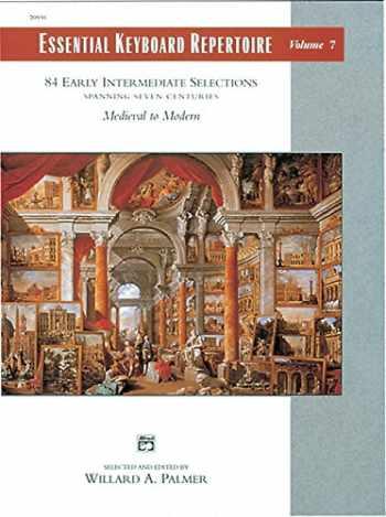 9780882847849-0882847848-Essential Keyboard Repertoire, Vol 7: Spanning Seven Centuries (Alfred Masterwork Edition: Essential Keyboard Repertoire)