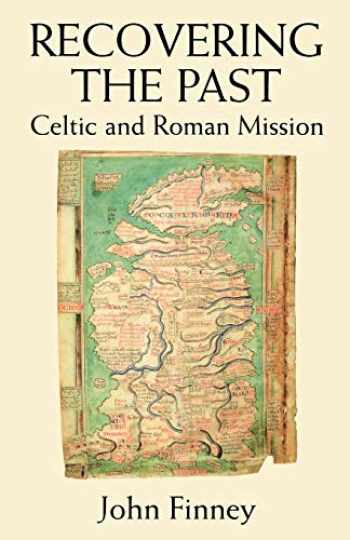 9780232520835-0232520836-Recovering the Past: Celtic and Roman Mission