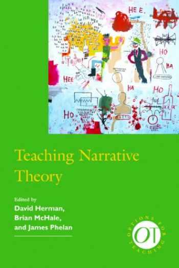 9781603290814-1603290818-Teaching Narrative Theory (Options for Teaching)