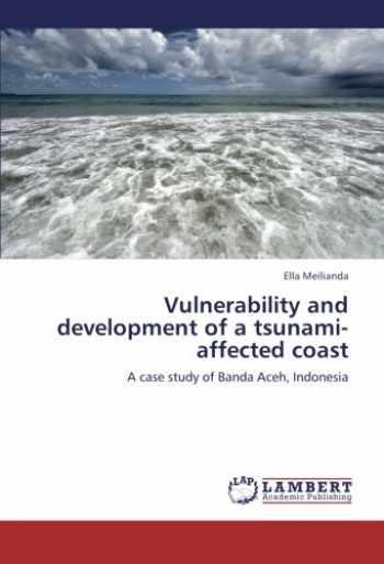 9783838335513-3838335511-Vulnerability and development of a tsunami-affected coast: A case study of Banda Aceh, Indonesia