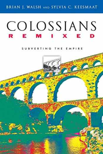 9780830827381-0830827382-Colossians Remixed: Subverting the Empire