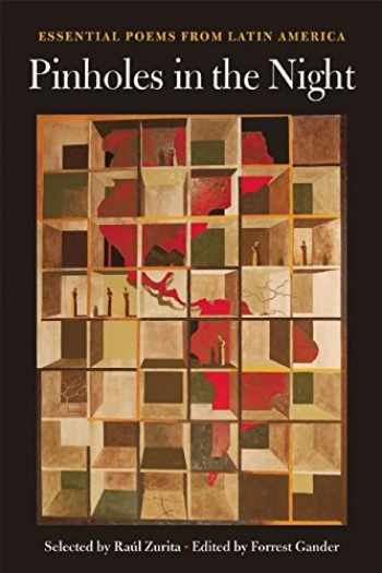 9781556594502-155659450X-Pinholes in the Night: Essential Poems from Latin America (Harriet Monroe Poetry Institute Poets in the World)