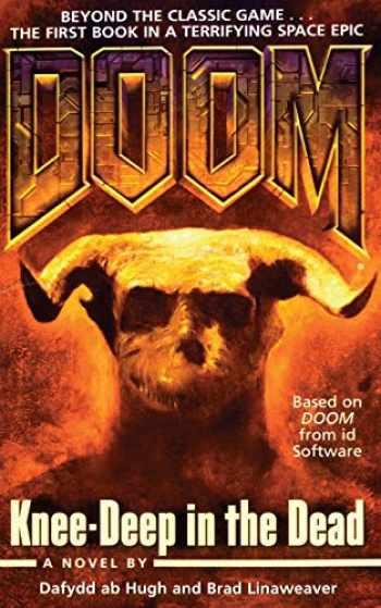 9781476738932-1476738939-Knee-Deep in the Dead (1) (Doom)
