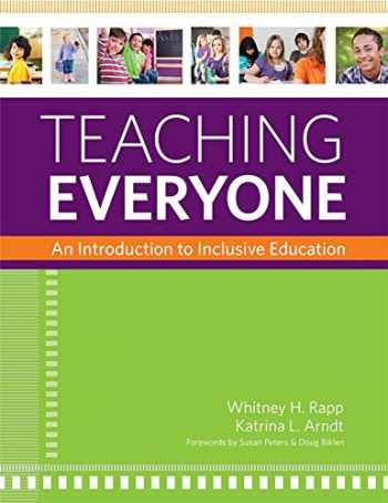 9781598572124-1598572121-Teaching Everyone: An Introduction to Inclusive Education