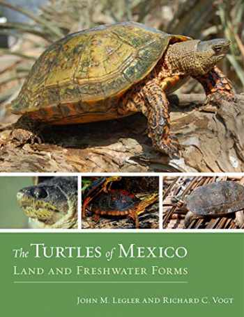 9780520268609-0520268601-The Turtles of Mexico: Land and Freshwater Forms
