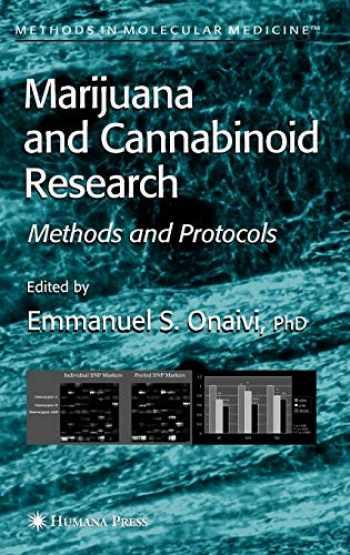 9781588293503-1588293505-Marijuana and Cannabinoid Research: Methods and Protocols (Methods in Molecular Medicine (123))