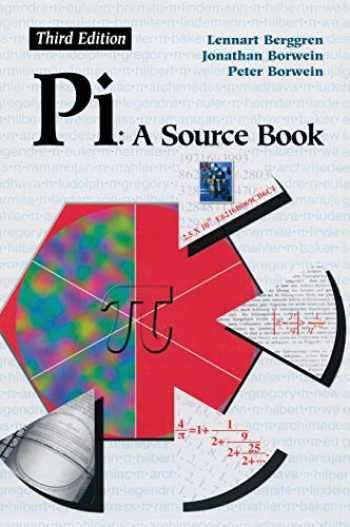9780387205717-0387205713-Pi: A Source Book
