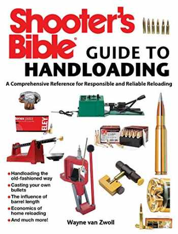 9781632202871-1632202875-Shooter's Bible Guide to Handloading: A Comprehensive Reference for Responsible and Reliable Reloading