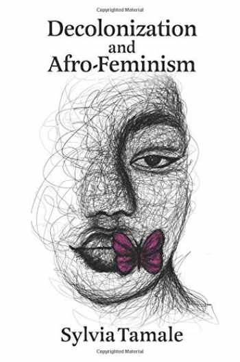 9781988832494-1988832497-Decolonization and Afro-Feminism