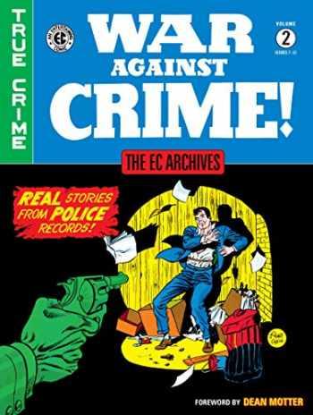 9781506711966-1506711960-The EC Archives: War Against Crime Volume 2
