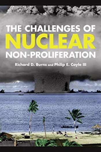 9781442223752-1442223758-The Challenges of Nuclear Non-Proliferation (Weapons of Mass Destruction)