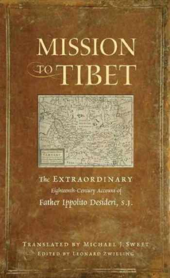 9780861716760-0861716760-Mission to Tibet: The Extraordinary Eighteenth-Century Account of Father Ippolito Desideri S. J.