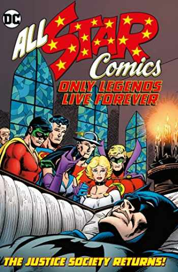 9781779500717-1779500718-All Star Comics: Only Legends Live Forever