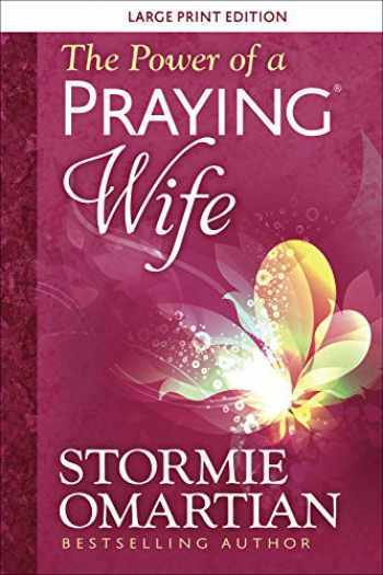 9780736981378-0736981373-The Power of a Praying® Wife Large Print