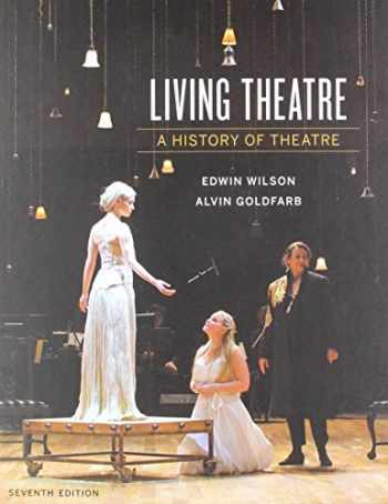 9780393640205-0393640205-Living Theatre: A History of Theatre (Seventh Edition)