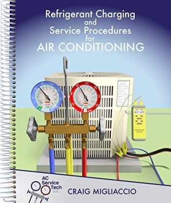 9781733817202-1733817204-Refrigerant Charging and Service Procedures for Air Conditioning
