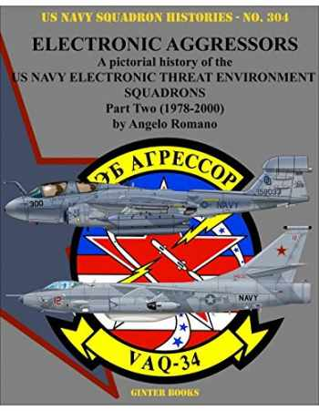 9780996825887-0996825886-Electronic Aggressors: US Navy Electronic Threat Environment Squadrons - Part Two 1978-2000