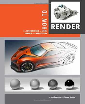 9781933492964-1933492961-How to Render: the fundamentals of light, shadow and reflectivity