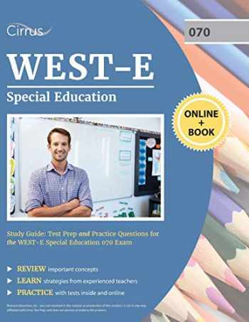 9781635305333-1635305330-WEST-E Special Education Study Guide: Test Prep and Practice Questions for the WEST E Special Education 070 Exam
