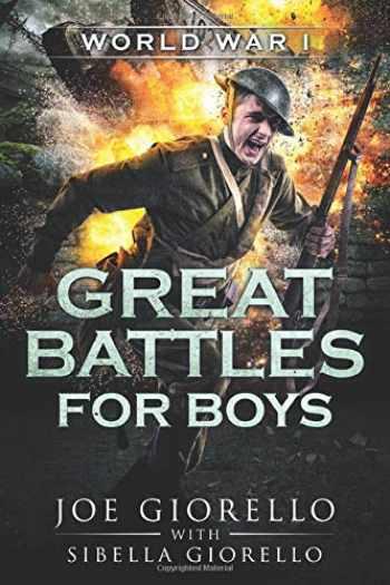 9781947076167-1947076167-Great Battles for Boys: World War I