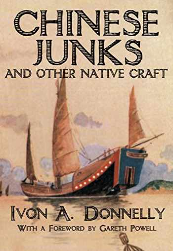 9789881762139-9881762138-Chinese Junks and Other Native Craft