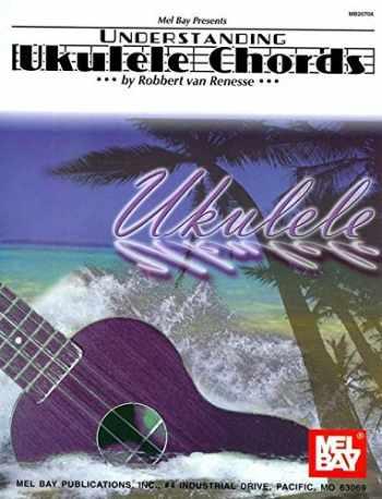 9780786672158-0786672153-Understanding Ukulele Chords