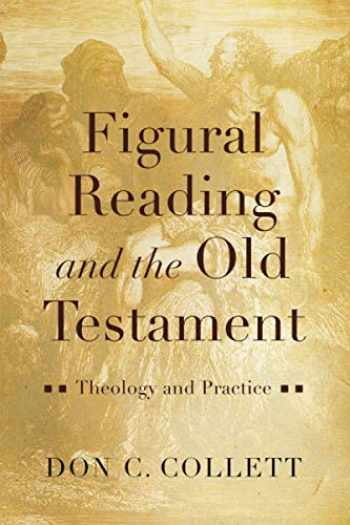9781540960764-1540960765-Figural Reading and the Old Testament