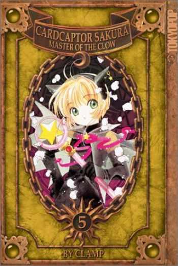 9781892213792-1892213796-Cardcaptor Sakura: Master of the Clow, Book 5