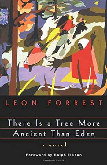 9780226257211-0226257215-There Is a Tree More Ancient Than Eden (Phoenix Fiction)