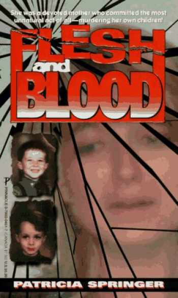 9780786004515-0786004517-Flesh And Blood (True Crime)