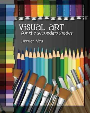 9781463558819-1463558813-Visual Art for the Secondary Grades
