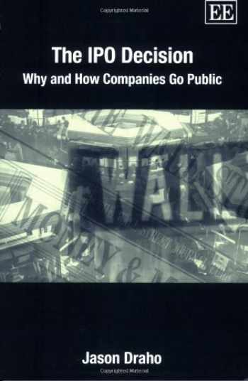 9781845426385-184542638X-The IPO Decision: Why and How Companies Go Public