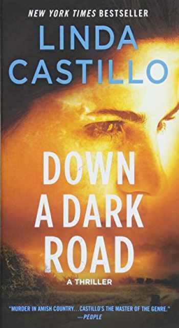 9781250121295-1250121299-Down a Dark Road: A Kate Burkholder Novel (Kate Burkholder, 9)