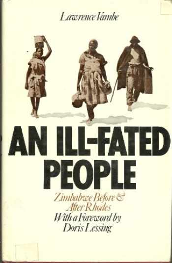 9780822932567-0822932563-An ill-fated people;: Zimbabwe before and after Rhodes