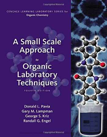 9781305253926-1305253922-A Small Scale Approach to Organic Laboratory Techniques - Standalone Book