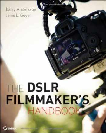 9780470876602-0470876603-The DSLR Filmmaker's Handbook: Real-World Production Techniques