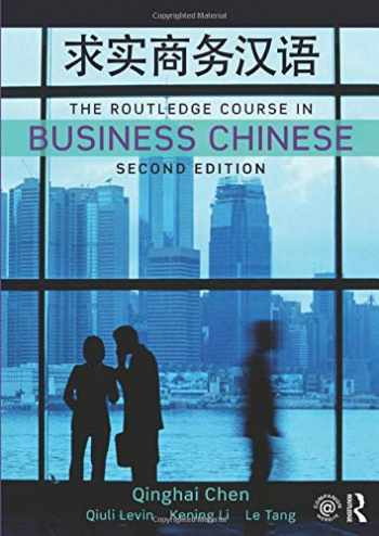 9781138479272-1138479276-The Routledge Course in Business Chinese