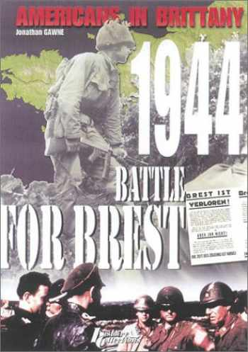 9782913903210-2913903215-Americans in Brittany 1944: The Battle for Brest