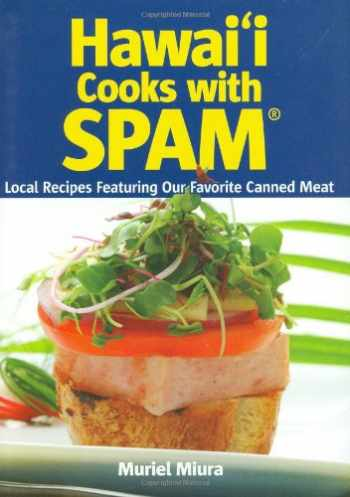 9781566478533-1566478537-Hawaii Cooks with Spam: Local Recipes Featuring Our Favorite Canned Meat