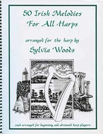 9780936661155-0936661151-50 Irish Melodies for All Harps (HARPE)