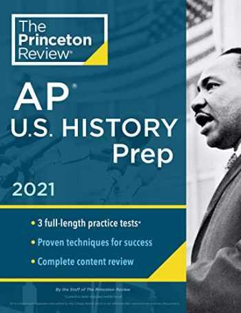 9780525569695-0525569693-Princeton Review AP U.S. History Prep, 2021: Practice Tests + Complete Content Review + Strategies & Techniques (College Test Preparation)