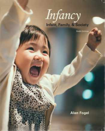 9781597380515-1597380512-Infancy Infant, Family and Society