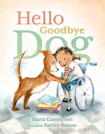 9781626721777-1626721777-Hello Goodbye Dog
